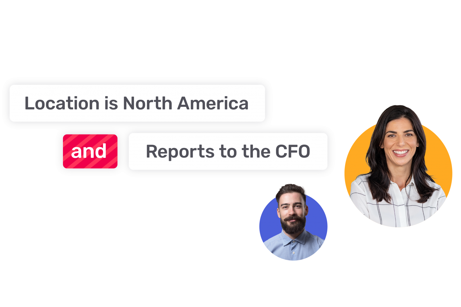 Two employees who are in the segment where the location is North America and they report to the CFO